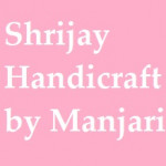 Shrijay Handicraft by Manjari